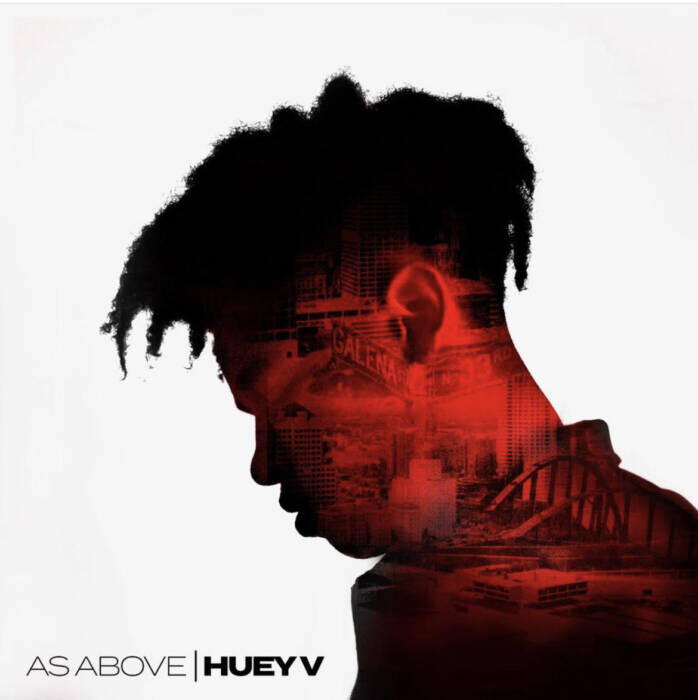 "unnamed-1-1 Memphis Bleek (Warehouse Music Group) Artist Huey V Puts Milwaukee on the Map with His Debut EP ""As Above"""