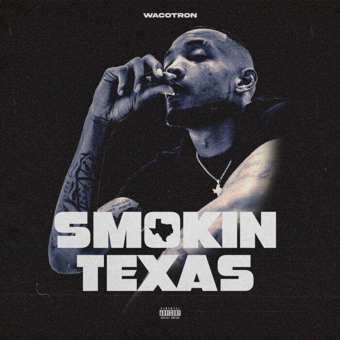 "unnamed-1-15 Wacotron Shares Debut Mixtape Smokin Texas and ""Hole In A Cup"" Video"