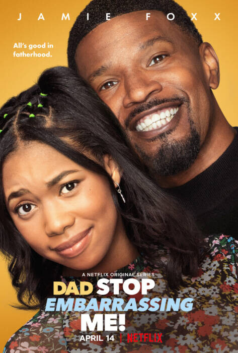 unnamed-13 Now Streaming on Netflix: Jamie Foxx's Dad Stop Embarrassing Me!