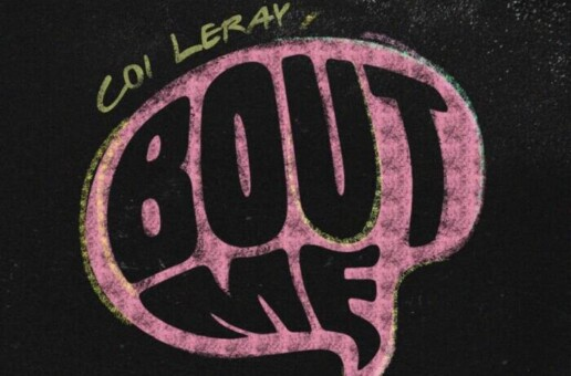 "Coi Leray drops new song ""Bout Me"""