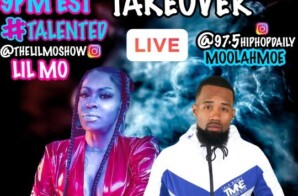 "Lil Mo & Moolah Moe Present New IG Live Show ""Talented"" On 97.5 Hip Hop Daily"