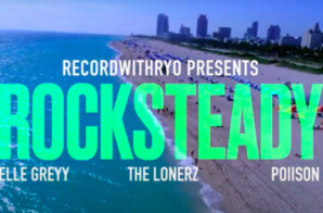"Upcoming Duo Lonerz Share New Visual ""Rocksteady"" ft. Poiison & Elle Greyy"