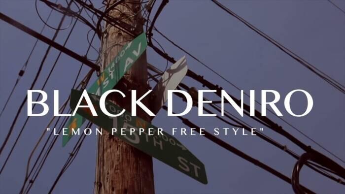maxresdefault-1 Black Deniro - Lemon Pepper Freestyle (Video)