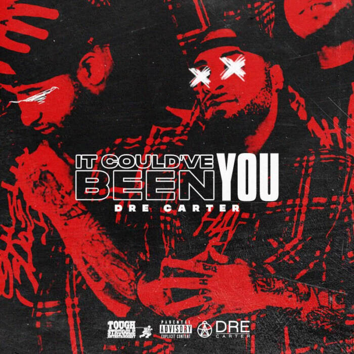 unnamed-1-1 Tough Struggle Ent. Signee, Dre Carter, Shares New Album 'It Could've Been You'