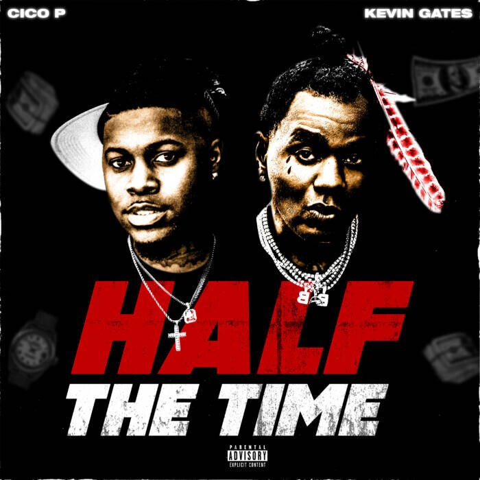 """unnamed-39 Cico P Teams Up with Kevin Gates for """"Half The Time"""" & Shares 'Nawfjaxx' Release Date"""